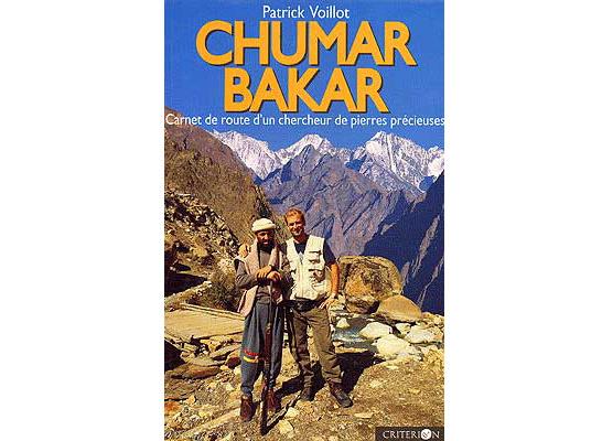 Chumar Bakar - Carnet de route d'un chercheur de pierres précieuses