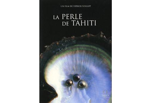 DVD La perle de Tahiti - Patrick Voillot