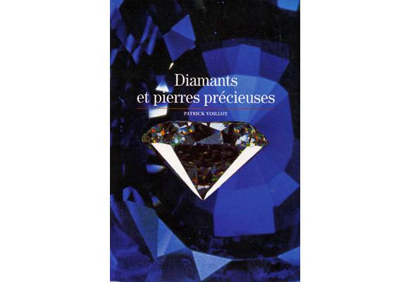Diamants et pierres précieuses - Patrick Voillot